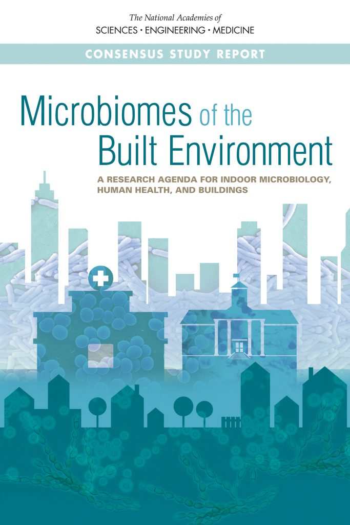 New National Academies Report Outlines Research Agenda to Better Understand the Relationship Among Microbiomes, Indoor Environments, and Human Health