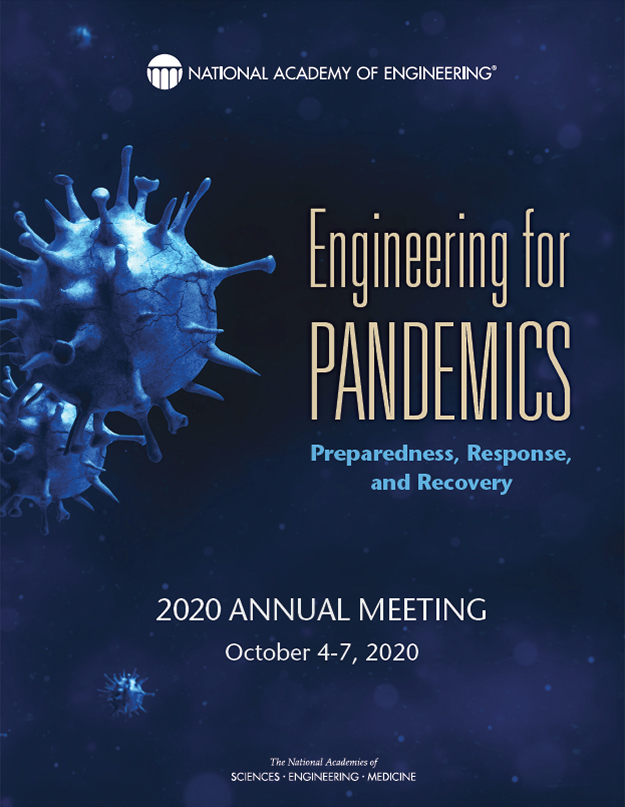 The Forum: Engineering for Pandemics: Preparedness, Response, and Recovery