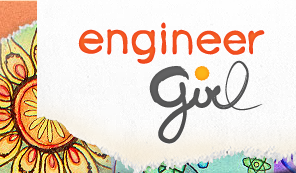 "EngineerGirl Announces 2016 ""Responsible Engineering"" Essay Contest Winners"